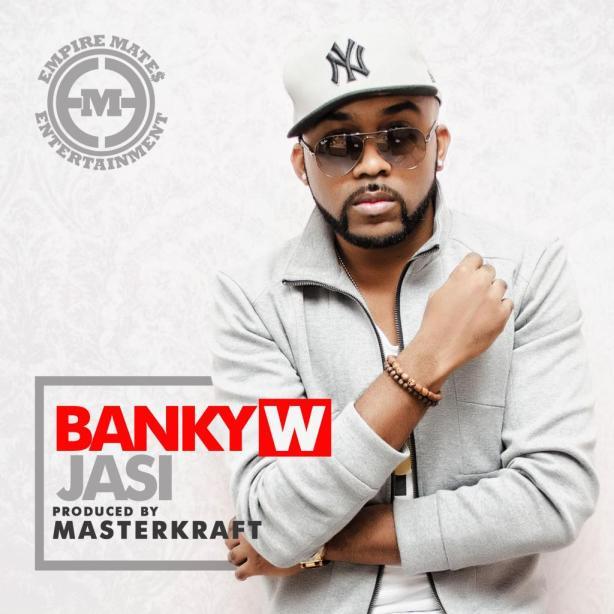 Jasi by Banky W (Prod. by Masterkraft)